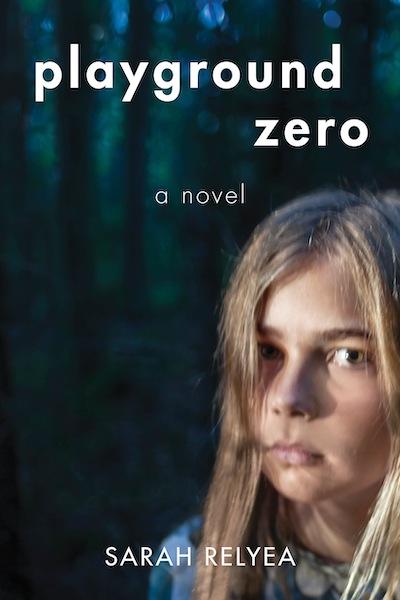 Playground Zero by author Sarah Relyea