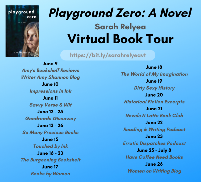 Virtual book tour and book launch - Playground Zero: a coming-of-age novel by Sarah Relyea